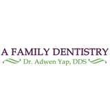 A Family Dentistry: Dr. Adwen Yap, DDS