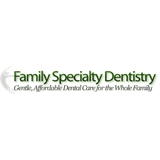 Family Specialty Dentistry