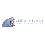 Lee & Milani Family Dentistry